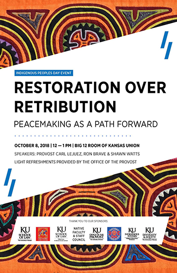 Restoration over Retribution, KU Tribal Law event from noon to 1 p.m., Oct. 8, 2018.