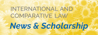 International & Comparative Law Newsletter