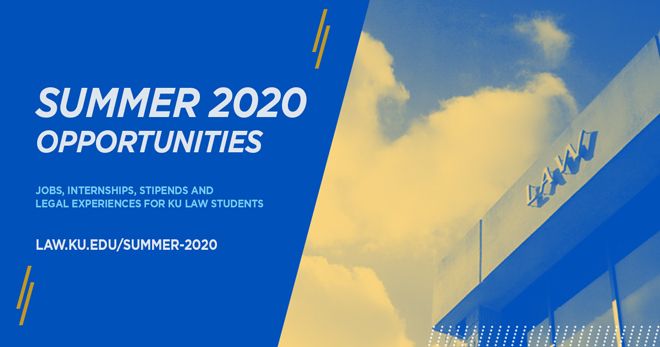 Summer 2020 opportunities for KU Law students