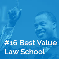 In focus: #16 Best Value Law School